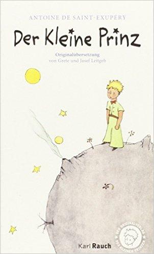 Der kleine Prinz Deutsche Originalübersetzung