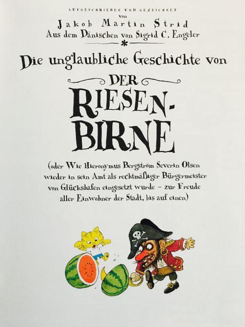 Die unglaubliche Geschichte von der Riesen-Birne: tolles Buch zum Vorlesen